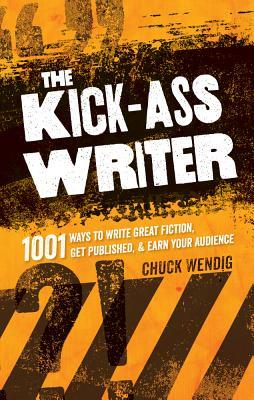 "Resource Review: ""The Kick-Ass Writer"" by Chuck Wendig"