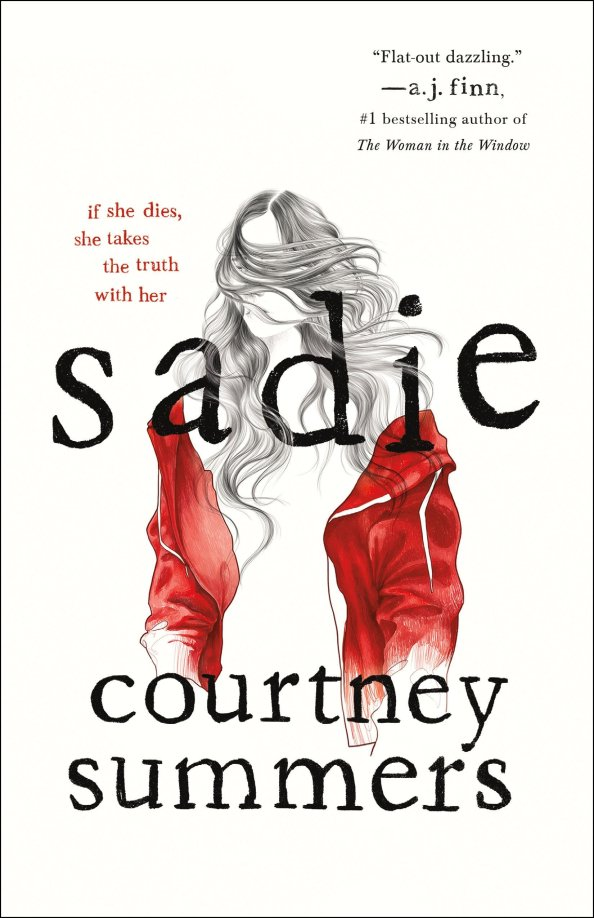 "Fiction Review: ""Sadie"" by Courtney Summers"